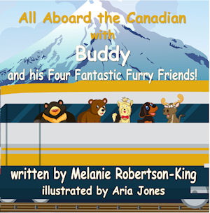 All Aboard the Canadian with Buddy and his Four Fantastic Furry Friends!